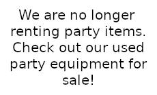 Party Equipment For Sale in Rocky Mount & Wilson NC